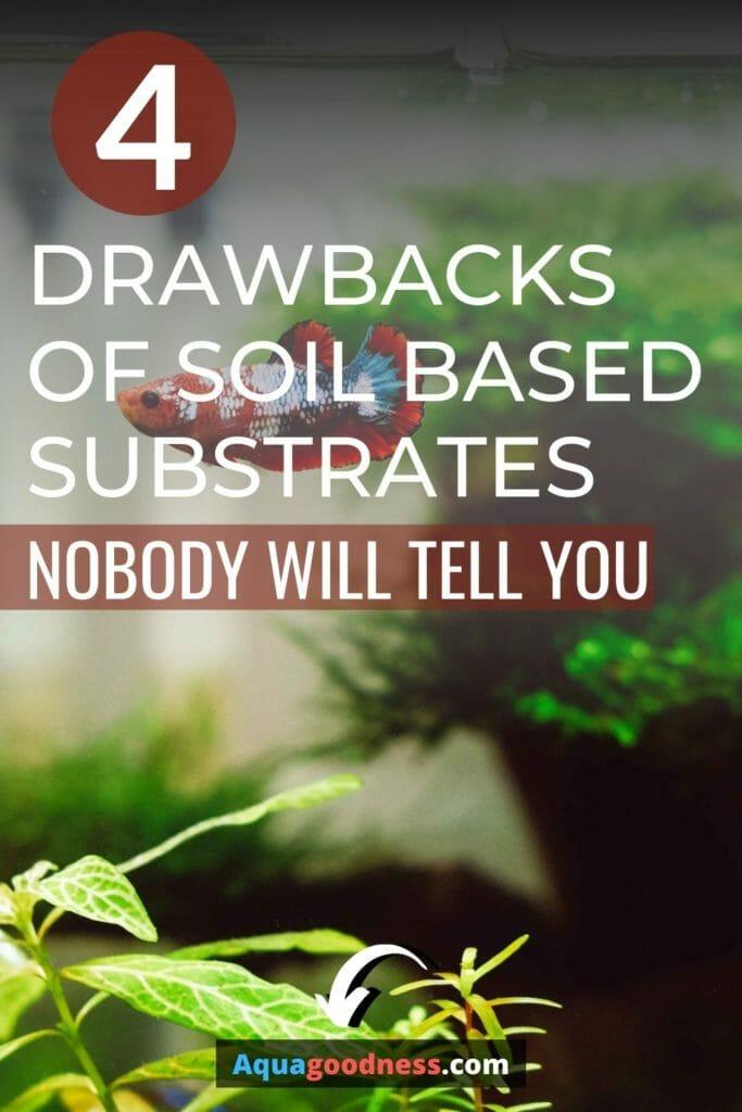 Drawbacks of soil-based substrate image